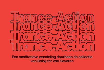 Trance-Action